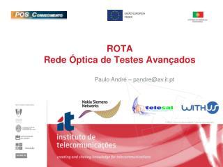 ROTA   Rede Óptica de Testes Avançados