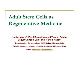 Adult Stem Cells as Regenerative Medicine