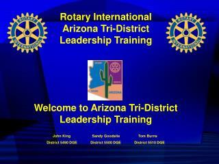 Rotary International Arizona Tri-District  Leadership Training