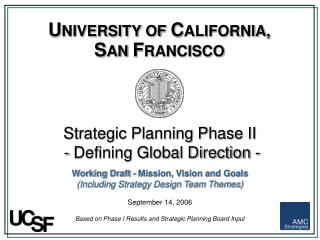 Strategic Planning Phase II   - Defining Global Direction -