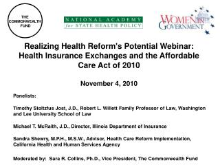Realizing Health Reforms Potential Webinar:                   Health Insurance Exchanges and the Affordable Care Act of