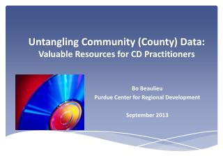 Untangling Community (County) Data: Valuable Resources for CD Practitioners