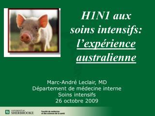 H1N1 aux soins intensifs:  l'expérience australienne