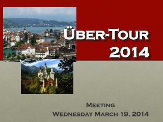 Über-Tour 2014