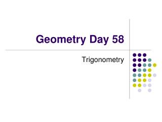 Geometry Day 58