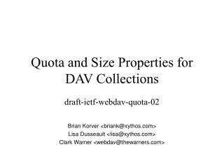 Quota and Size Properties for DAV Collections