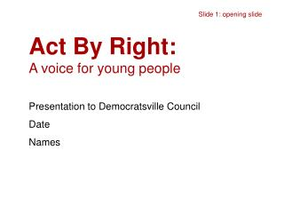 Act By Right: A voice for young people