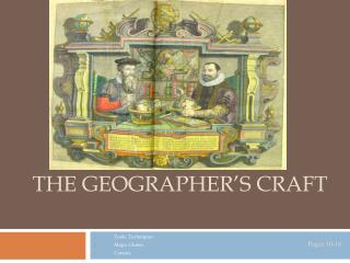 The Geographer's Craft