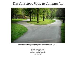 The Conscious Road to Compassion