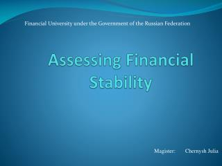 Assessing Financial Stability