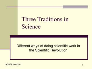 Three Traditions in Science