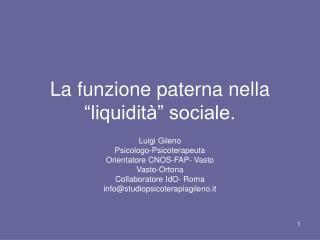 """La funzione paterna nella """"liquidità"""" sociale."""