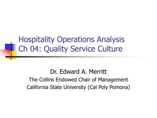 Hospitality Operations Analysis Ch 04: Quality Service Culture