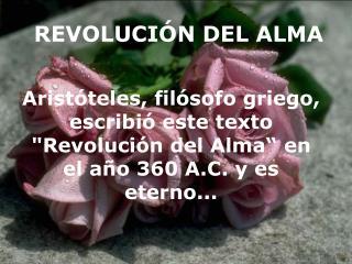 REVOLUCI�N DEL ALMA