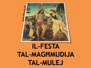 IL-FESTA  TAL-MAGĦMUDIJA  TAL-MULEJ