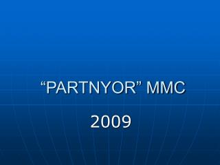 """""""PARTNYOR"""" MMC"""
