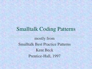 Smalltalk Coding Patterns