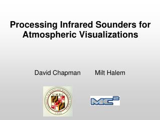 Processing Infrared Sounders for Atmospheric Visualizations