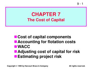 CHAPTER 7 The Cost of Capital