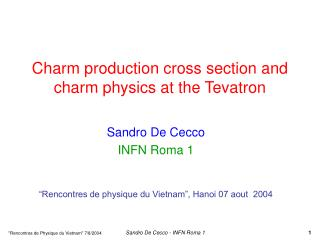 Charm production cross section and charm physics at the Tevatron