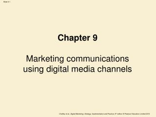 Chapter 9 Marketing communications using digital media channels