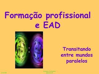 Formação profissional e EAD