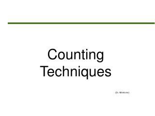 Counting Techniques (Dr. Monticino)