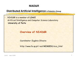 NIAD&R is a member of  LIACC      Artificial Intelligence and Computer Science Laboratory