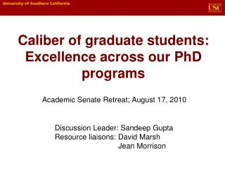 Caliber of graduate students: Excellence across our PhD programs