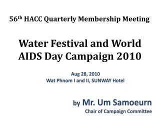 Water Festival and World AIDS Day Campaign 2010