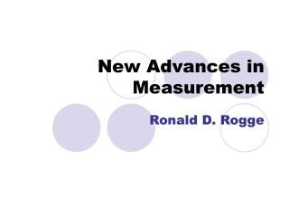 New Advances in Measurement