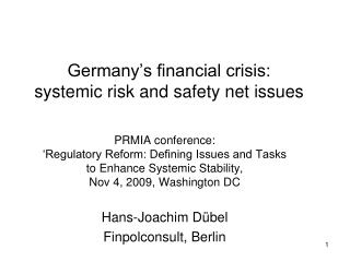 Germany's financial crisis:  systemic risk and safety net issues