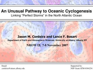 "An Unusual Pathway to Oceanic Cyclogenesis Linking ""Perfect Storms"" in the North Atlantic Ocean"