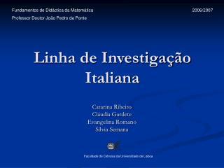 Linha de Investiga  o Italiana