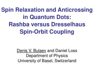 Spin Relaxation and Anticrossing in Quantum Dots:  Rashba versus Dresselhaus Spin-Orbit Coupling