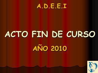 ACTO FIN DE CURSO
