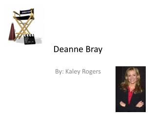 Deanne Bray