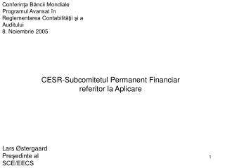 CESR- Subcomitetul Permanent Financiar  referitor la Aplicare