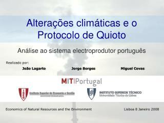 Alterações climáticas e o Protocolo de Quioto