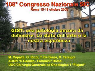 108° Congresso Nazionale SIC  Roma 15-18 ottobre 2006