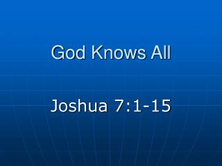 God Knows All