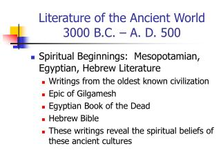 Literature of the Ancient World 3000 B.C. – A. D. 500