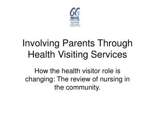 Involving Parents Through Health Visiting Services