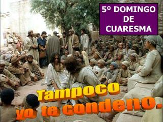 5º DOMINGO DE CUARESMA
