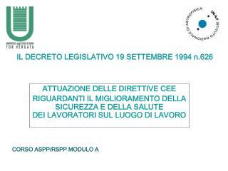 IL DECRETO LEGISLATIVO 19 SETTEMBRE 1994 n.626
