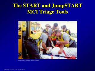 The START and JumpSTART MCI Triage Tools