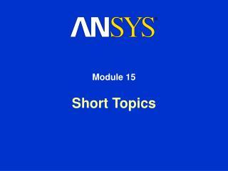 Short Topics
