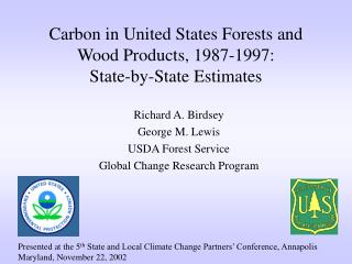 Carbon in United States Forests and Wood Products, 1987-1997:  State-by-State Estimates