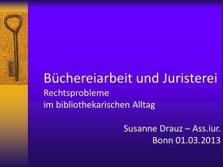 Büchereiarbeit und Juristerei Rechtsprobleme  im bibliothekarischen Alltag