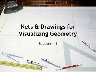 Nets & Drawings for Visualizing Geometry